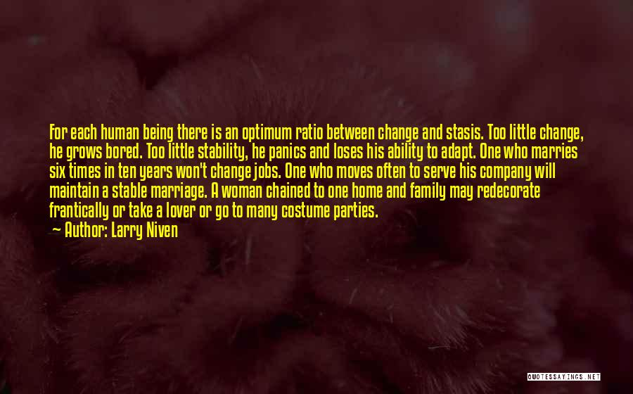 One Human Family Quotes By Larry Niven