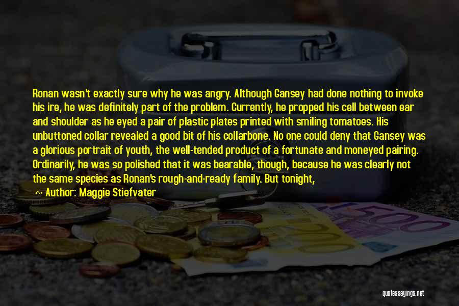 One Human Family Quotes By Maggie Stiefvater