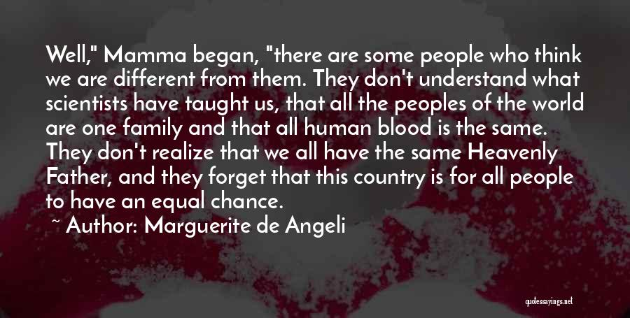 One Human Family Quotes By Marguerite De Angeli