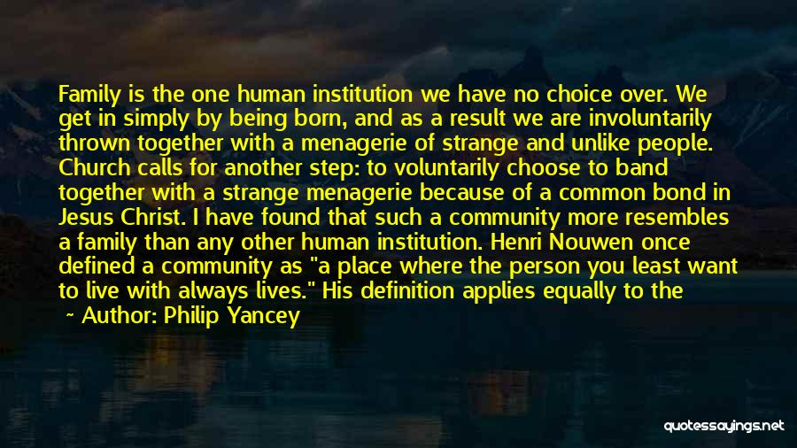 One Human Family Quotes By Philip Yancey