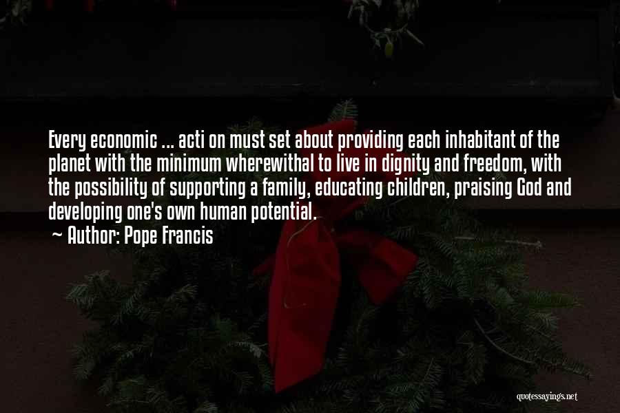 One Human Family Quotes By Pope Francis