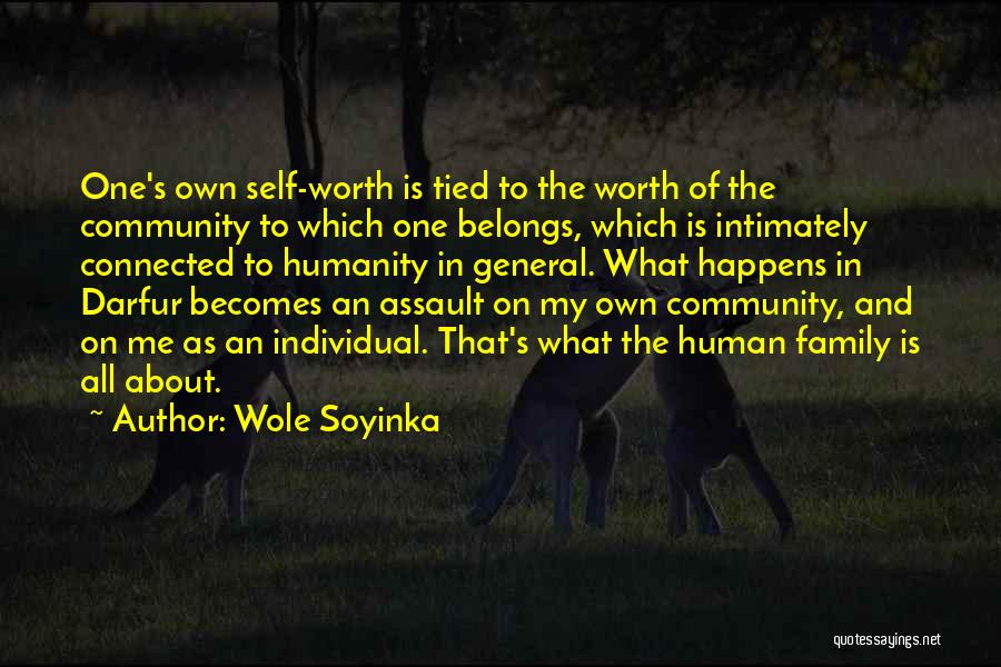 One Human Family Quotes By Wole Soyinka