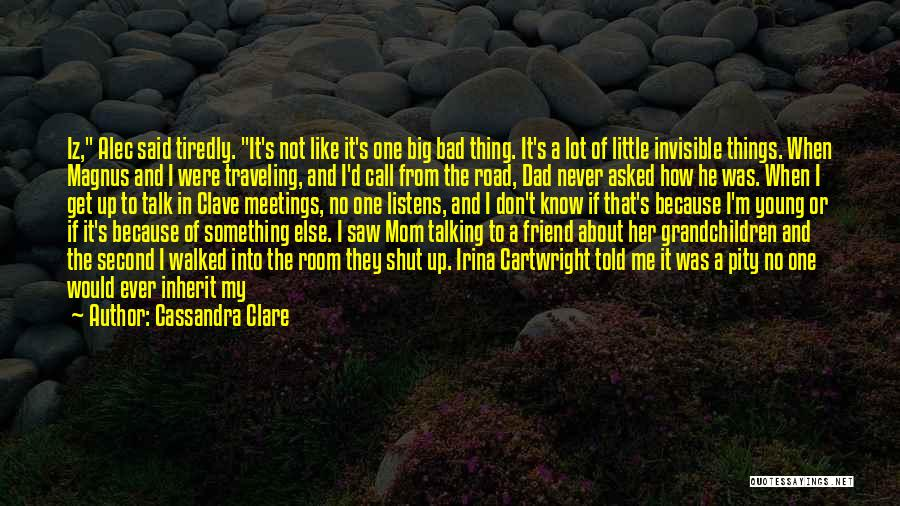 One In A Million Dad Quotes By Cassandra Clare