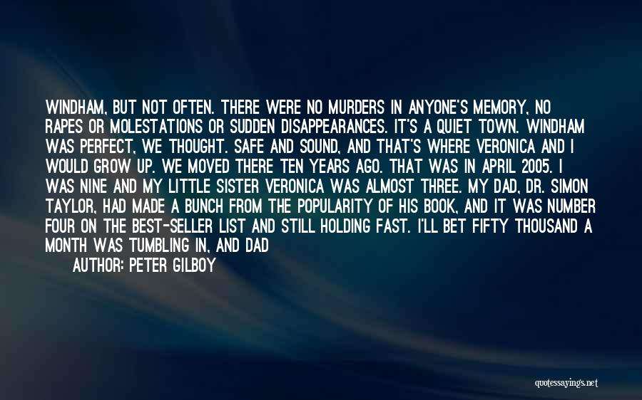 One In A Million Dad Quotes By Peter Gilboy
