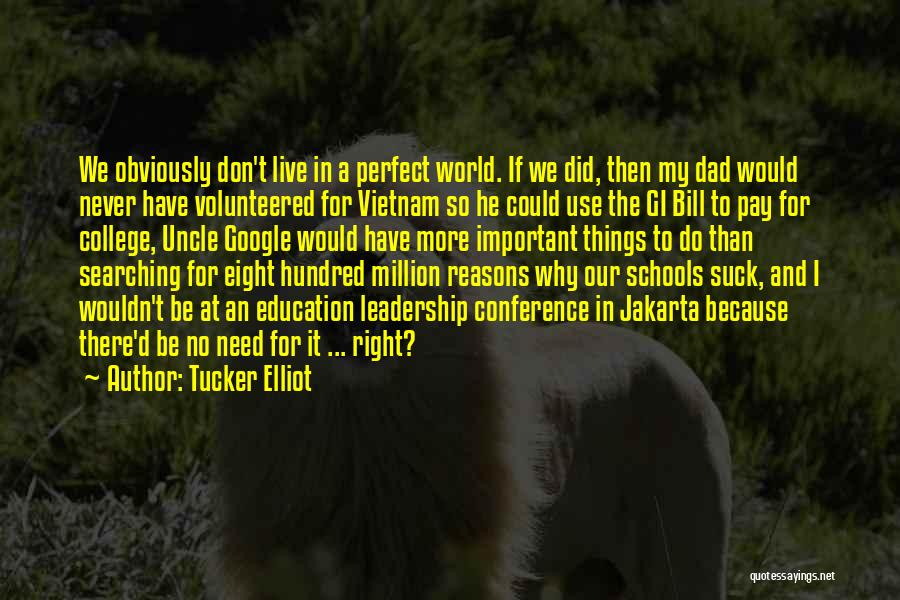 One In A Million Dad Quotes By Tucker Elliot