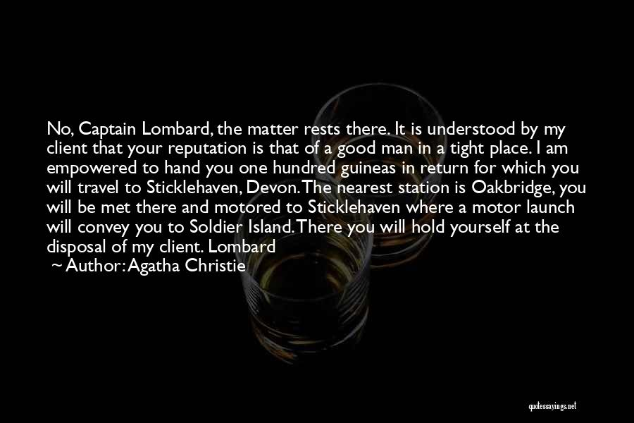 One Man Soldier Quotes By Agatha Christie