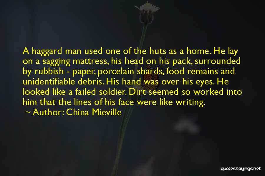 One Man Soldier Quotes By China Mieville