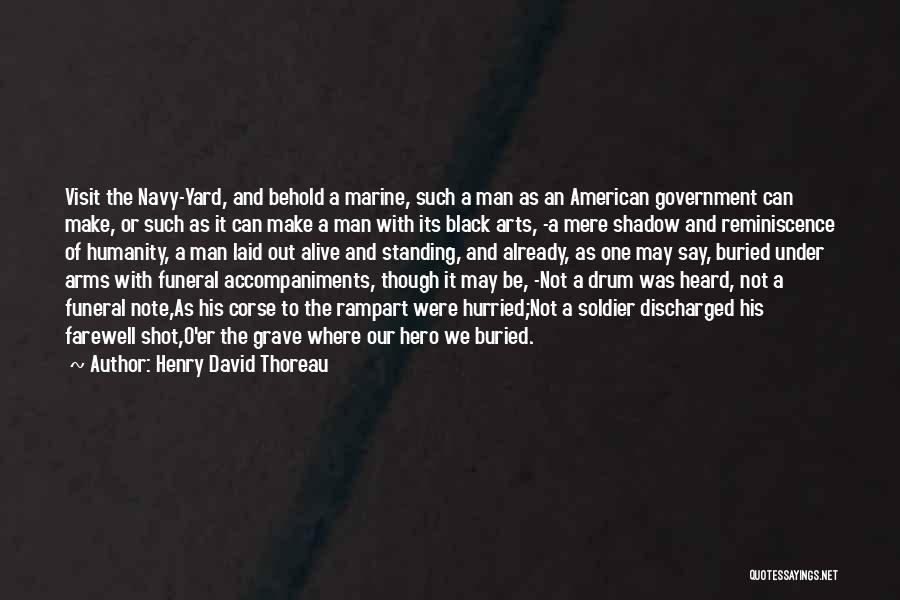One Man Soldier Quotes By Henry David Thoreau