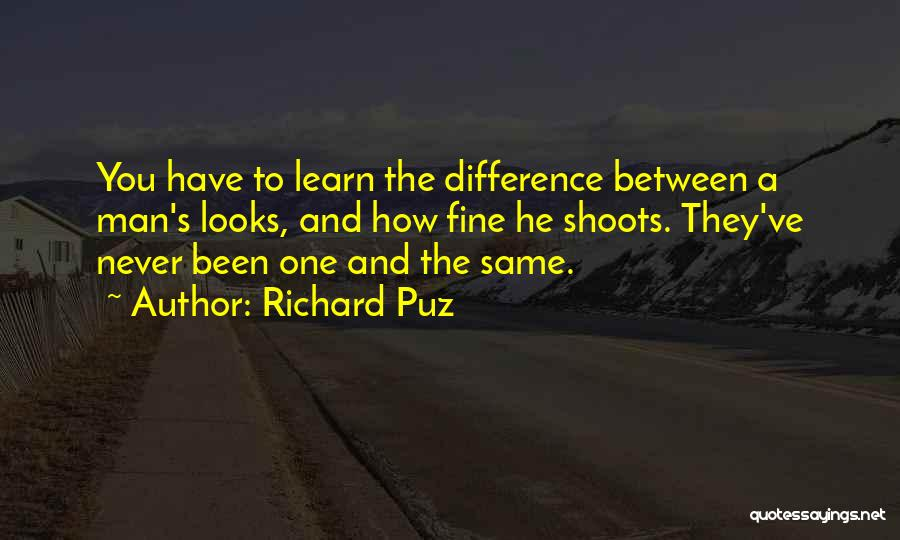 One Man Soldier Quotes By Richard Puz