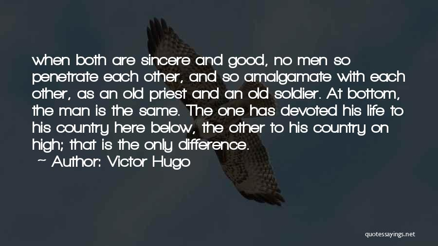 One Man Soldier Quotes By Victor Hugo