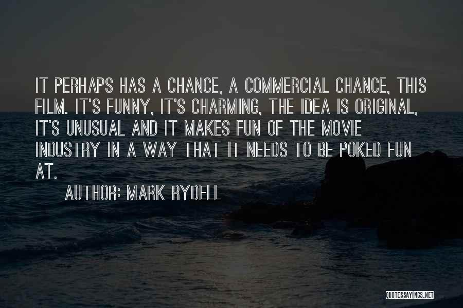 One More Chance Movie Quotes By Mark Rydell