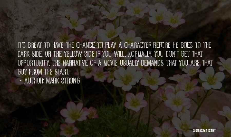 One More Chance Movie Quotes By Mark Strong