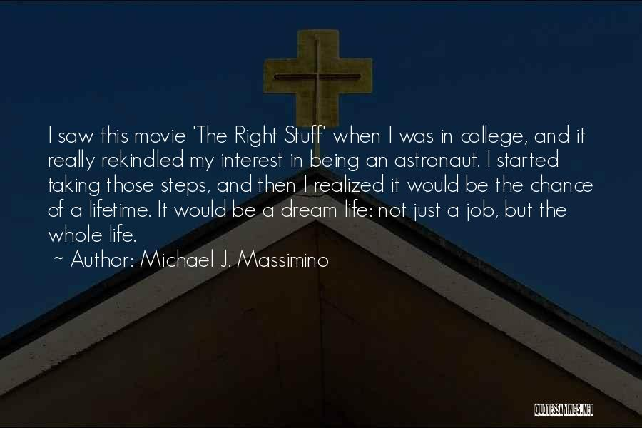 One More Chance Movie Quotes By Michael J. Massimino