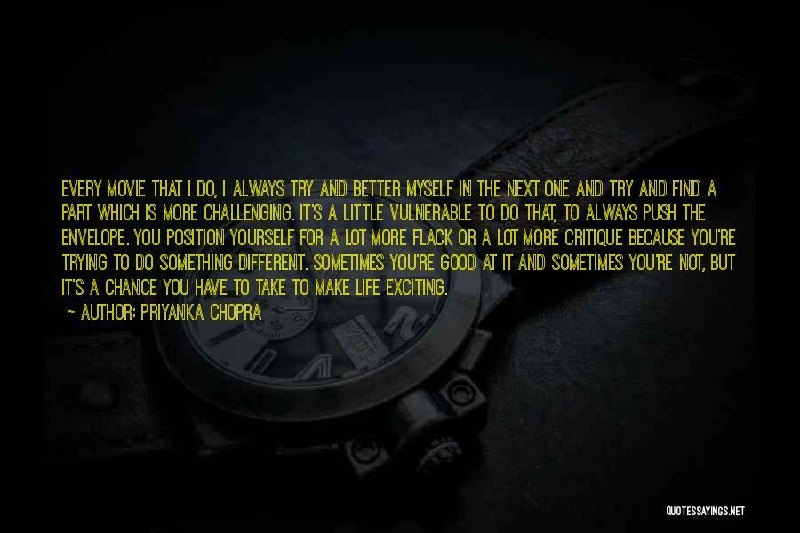 One More Chance Movie Quotes By Priyanka Chopra