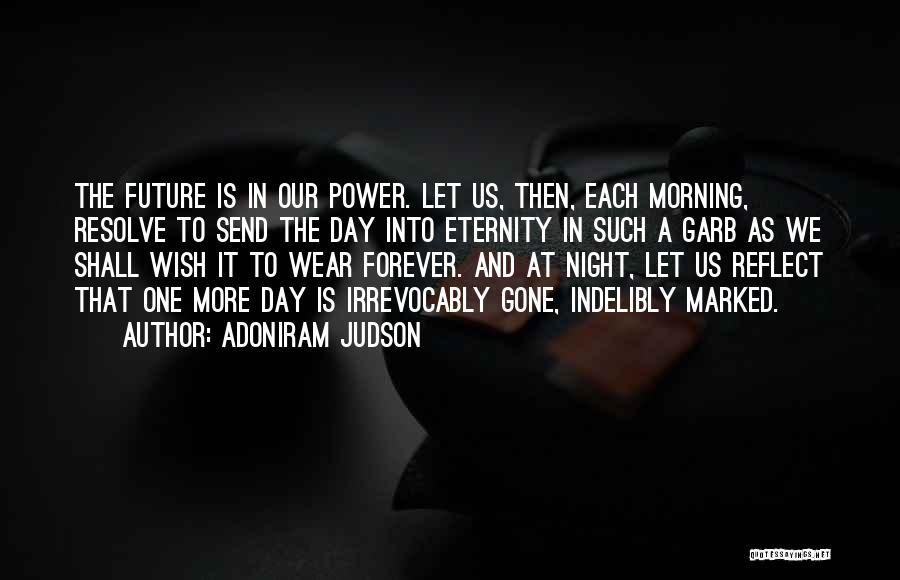 One More Night Quotes By Adoniram Judson