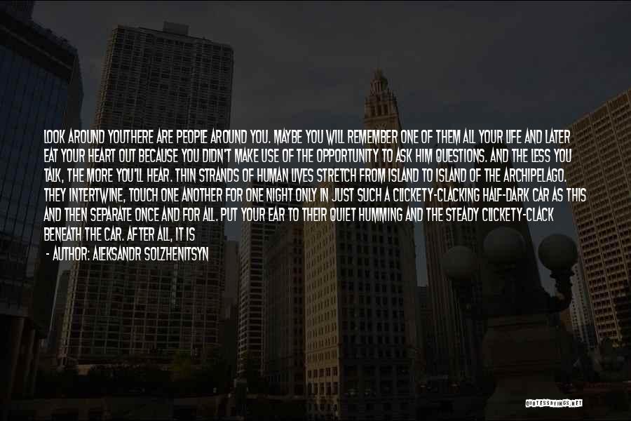 One More Night Quotes By Aleksandr Solzhenitsyn