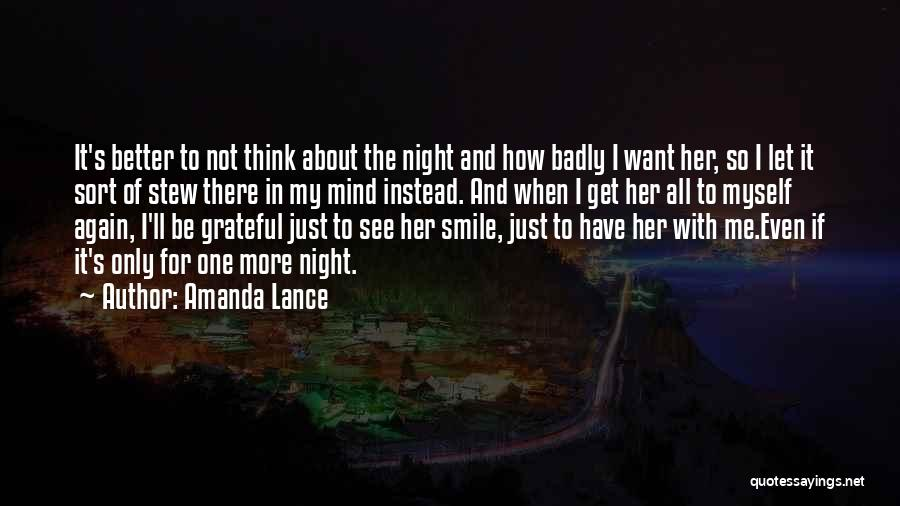 One More Night Quotes By Amanda Lance