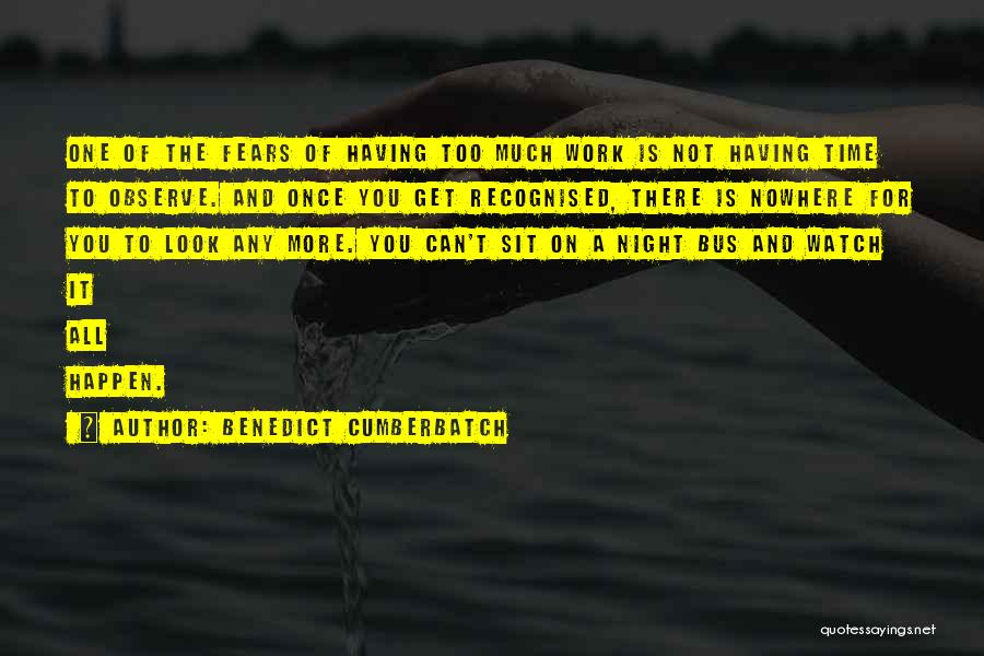 One More Night Quotes By Benedict Cumberbatch