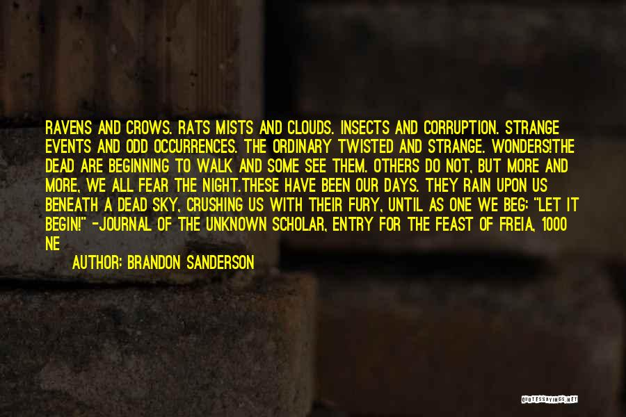 One More Night Quotes By Brandon Sanderson