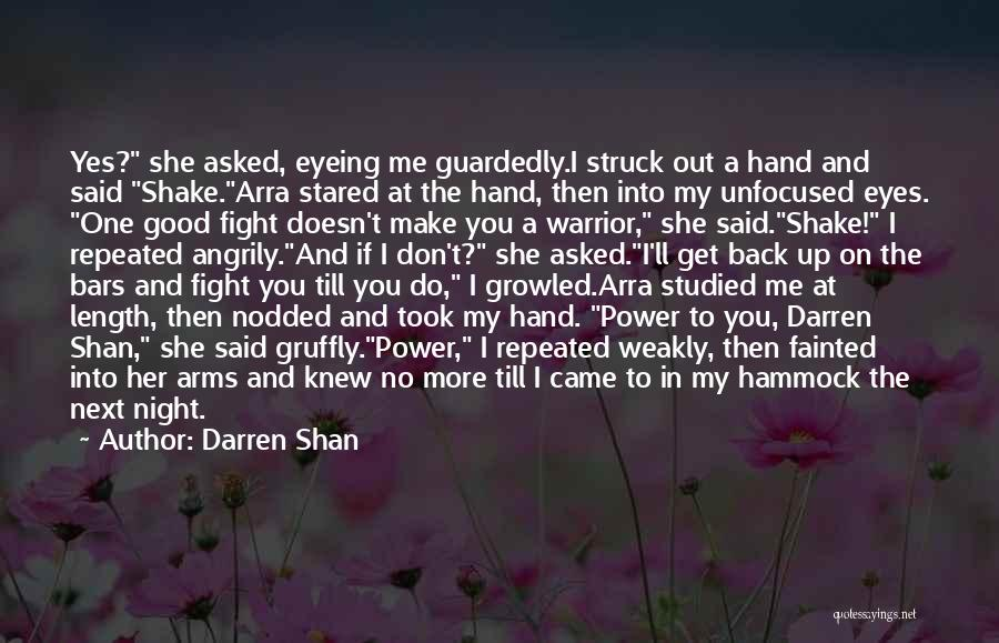 One More Night Quotes By Darren Shan