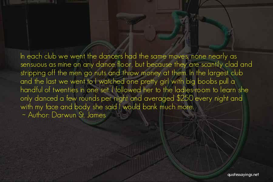 One More Night Quotes By Darwun St. James