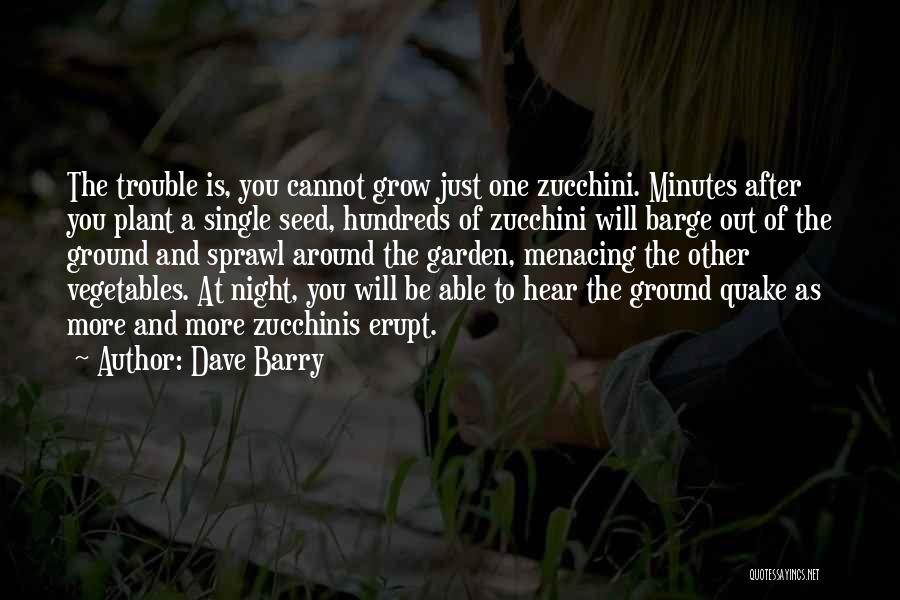 One More Night Quotes By Dave Barry
