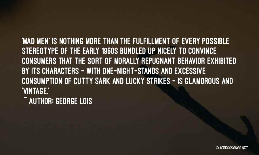 One More Night Quotes By George Lois