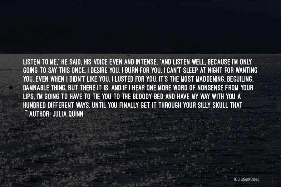 One More Night Quotes By Julia Quinn