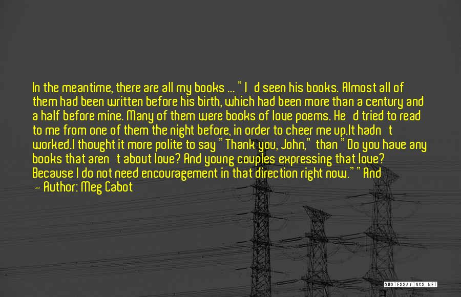 One More Night Quotes By Meg Cabot