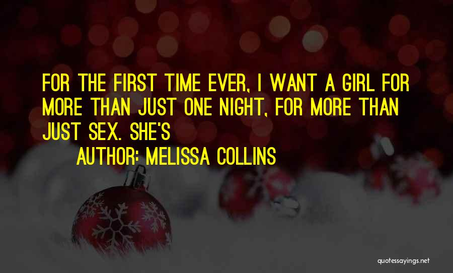 One More Night Quotes By Melissa Collins