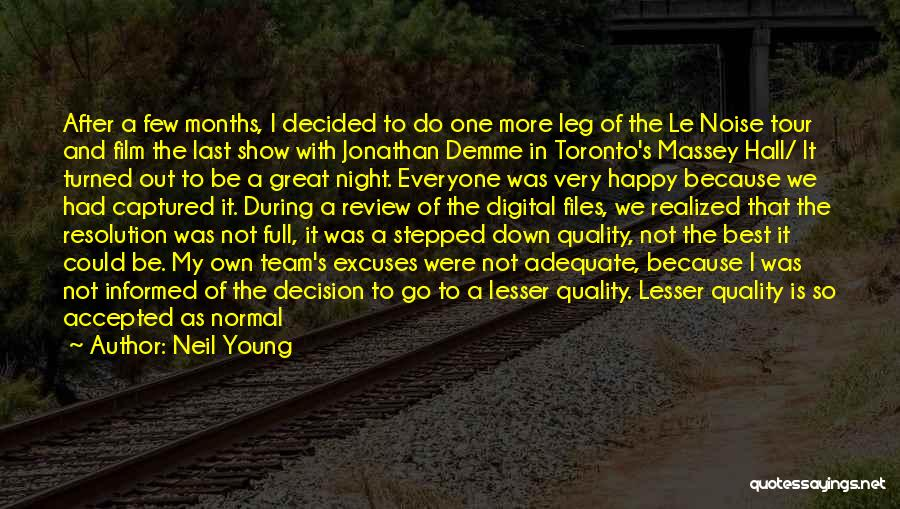 One More Night Quotes By Neil Young