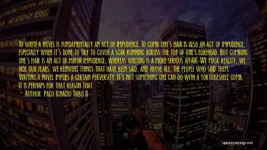 One More Night Quotes By Paco Ignacio Taibo II
