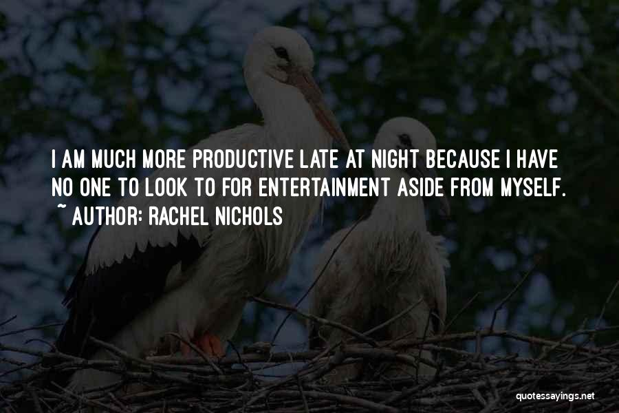 One More Night Quotes By Rachel Nichols