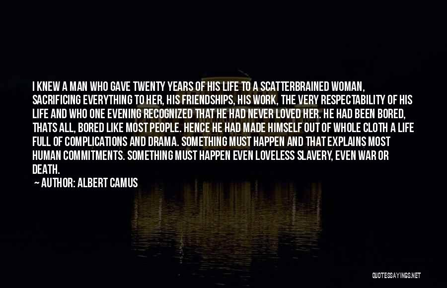 One Must Fall Quotes By Albert Camus