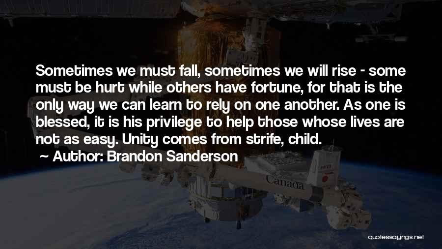 One Must Fall Quotes By Brandon Sanderson