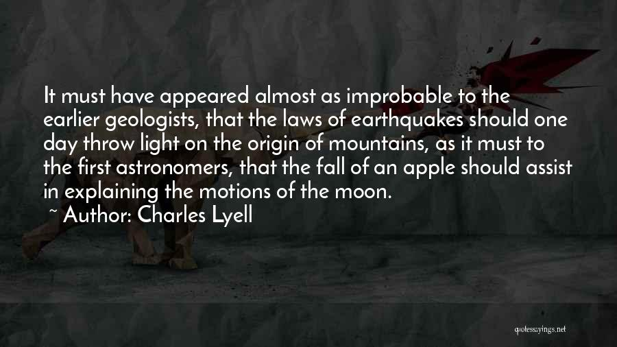One Must Fall Quotes By Charles Lyell