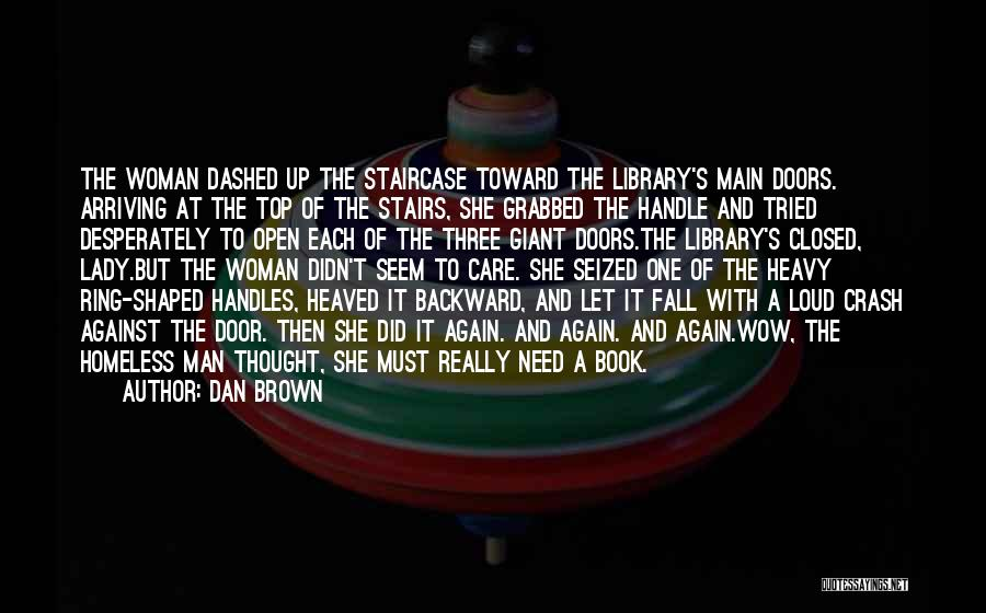 One Must Fall Quotes By Dan Brown