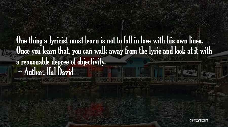One Must Fall Quotes By Hal David