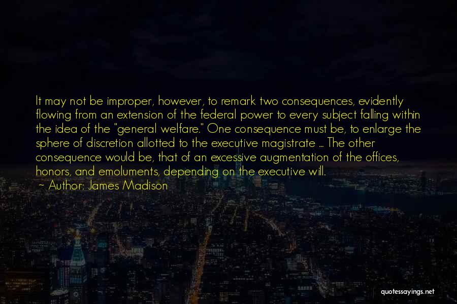 One Must Fall Quotes By James Madison