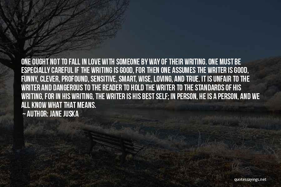 One Must Fall Quotes By Jane Juska