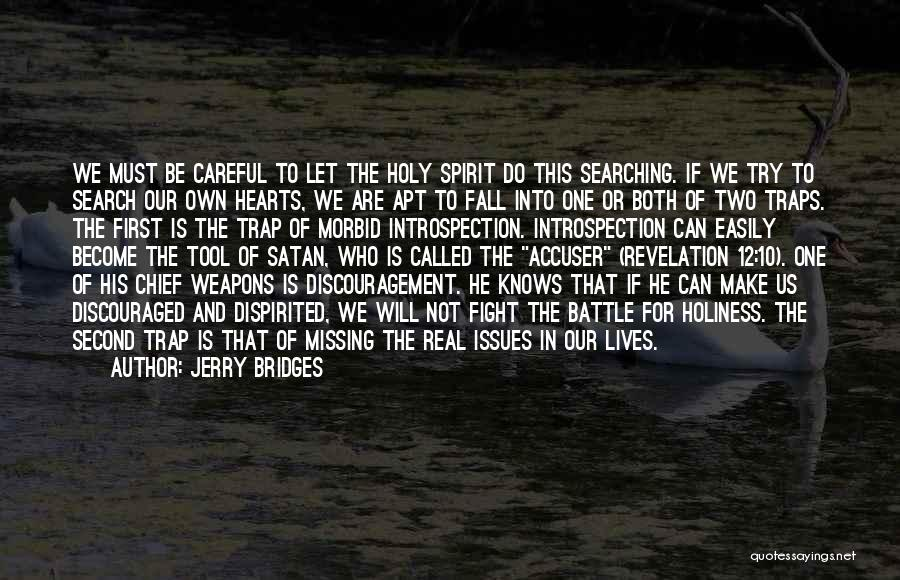 One Must Fall Quotes By Jerry Bridges