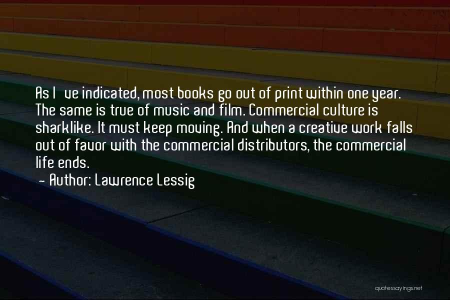 One Must Fall Quotes By Lawrence Lessig