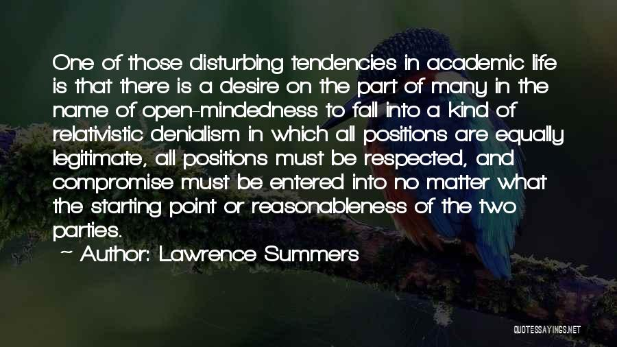 One Must Fall Quotes By Lawrence Summers