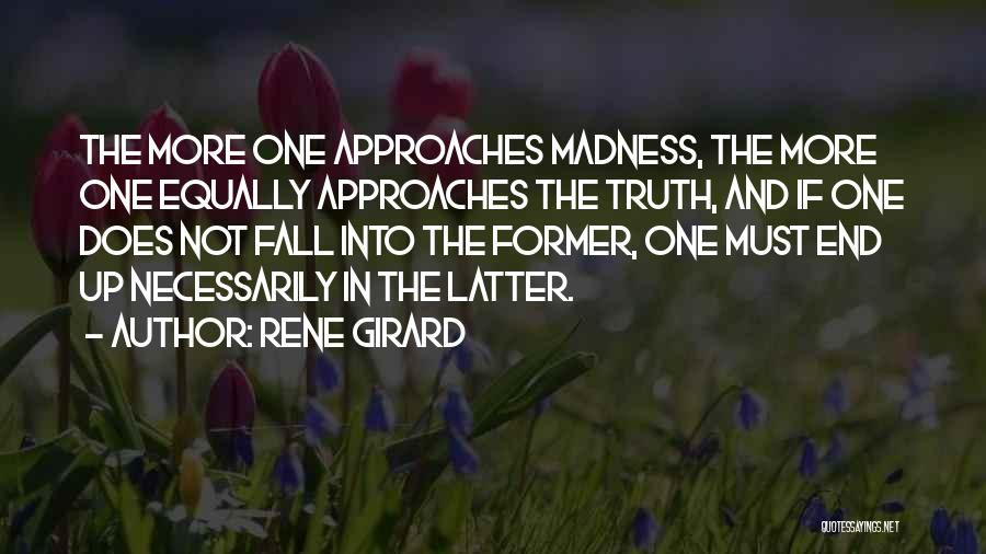 One Must Fall Quotes By Rene Girard