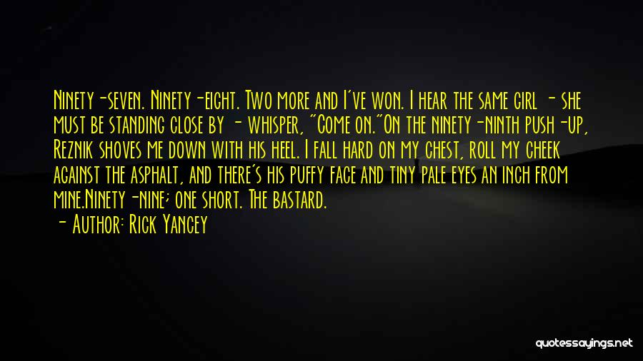 One Must Fall Quotes By Rick Yancey