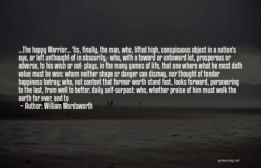 One Must Fall Quotes By William Wordsworth