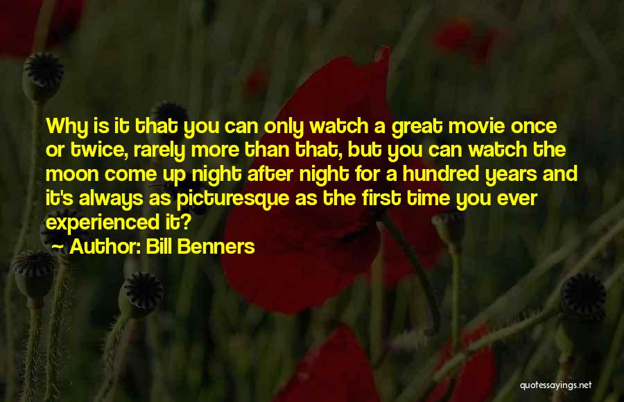 One Night The Moon Movie Quotes By Bill Benners