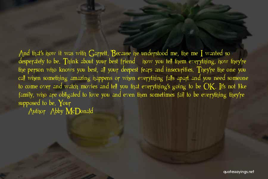 One Of A Kind Best Friend Quotes By Abby McDonald
