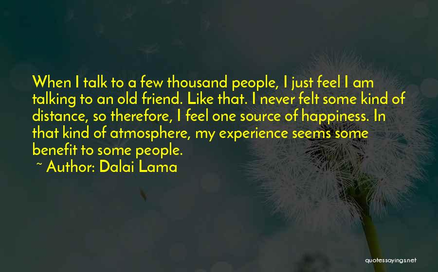 One Of A Kind Best Friend Quotes By Dalai Lama