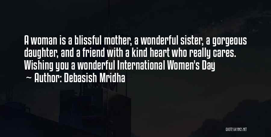 One Of A Kind Best Friend Quotes By Debasish Mridha